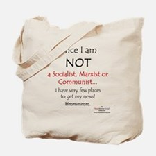 Since I am NOT a Socialist... Tote Bag