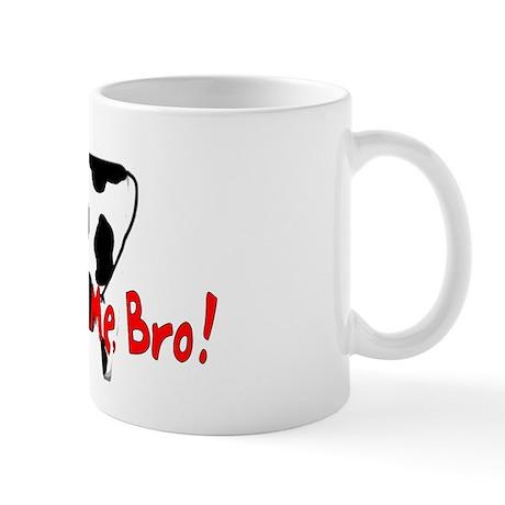 Don't Eat Me, Bro Mug