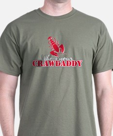 Who's ur Crawdaddy T-Shirt