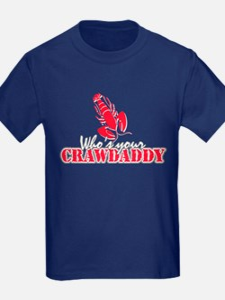 Who's ur Crawdaddy T