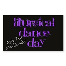 """Liturgical Dance Day"" Decal"