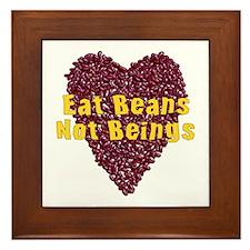 Eat Beans Not Beings Framed Tile