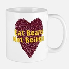 Eat Beans Not Beings Mug