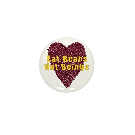 Eat Beans Not Beings Mini Button (100 pack)