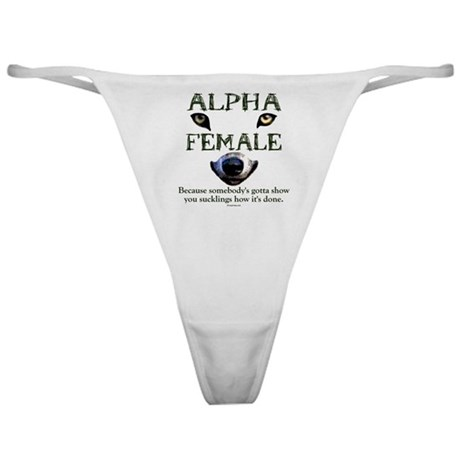 Alpha Female Classic Thong