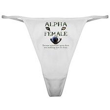 Alpha Female Classic Thong