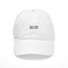 You've Been Served Baseball Cap