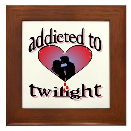 Addicted to twilight /BR Framed Tile