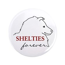 """Shelties Forever 3.5"""" Button"""