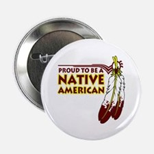 "Proud To Be Native American 2.25"" Button (10 pack)"
