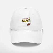 Proud To Be Native American Baseball Baseball Cap