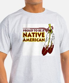 Proud To Be Native American T-Shirt