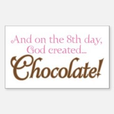 ON 8TH DAY GOD CREATED CHOCOLATE! Decal