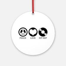 Peace Love Hip Hop Ornament (Round)