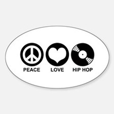 Peace Love Hip Hop Oval Decal