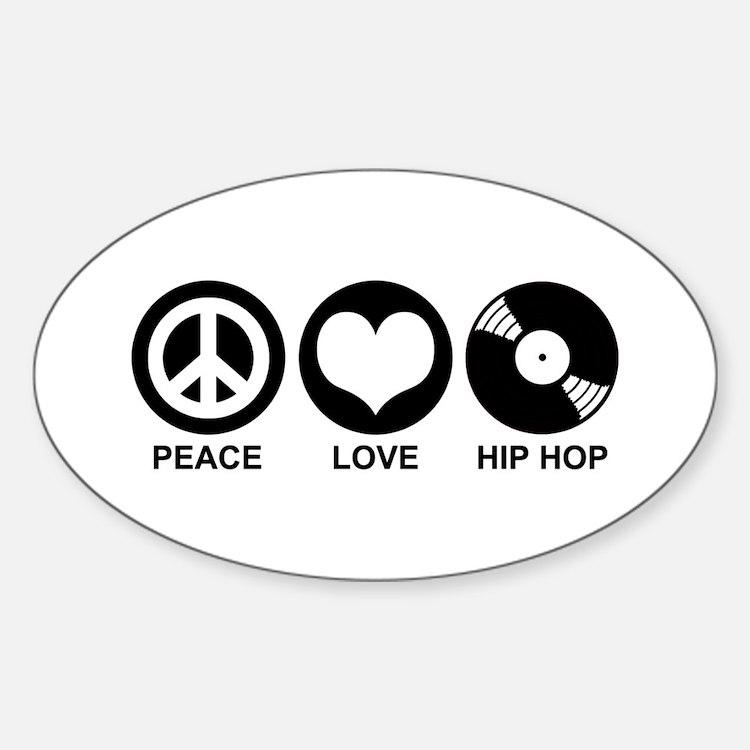 Peace Love Hip Hop Oval Decal