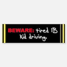 """The IB Shop """"Beware"""" Bumper Bumper Bumper Sticker"""