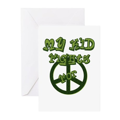 My Kid Fights For Peace Greeting Cards (Pk of 10)