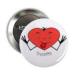 """Valentine's Day Thpppttt! 2.25"""" Button"""