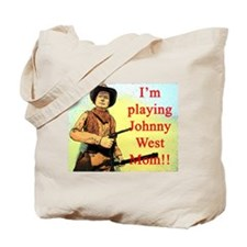 Playing Johnny West Tote Bag