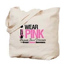 I Wear Pink Warrior Tote Bag