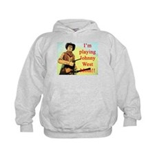 Playing Johnny West Hoodie