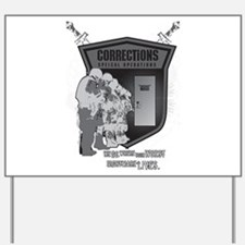 Corrections Special Operation Yard Sign