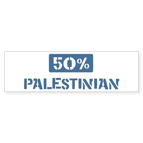 50 Percent Palestinian Bumper Sticker