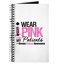 I Wear Pink For My Patients Journal