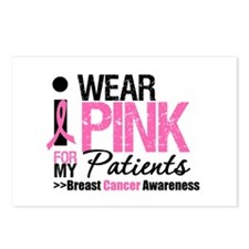 I Wear Pink For My Patients Postcards (Package of