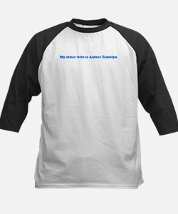 My other wife is Amber Tambl Kids Baseball Jersey