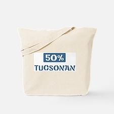 50 Percent Tucsonan Tote Bag