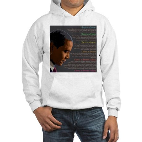 Obama / I Have a Dream Hooded Sweatshirt
