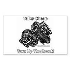 Talks Cheap Turn Up The Boost - Sticker Rectangle