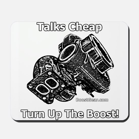 Talks Cheap - Turn Up The Boost - Racing Mousepad