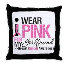 I Wear Pink For Girlfriend Throw Pillow