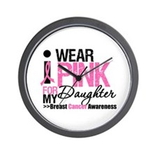 I Wear Pink For Daughter Wall Clock