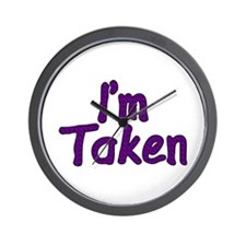 I'm Taken Wall Clock