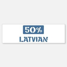 50 Percent Latvian Bumper Sticker (10 pk)