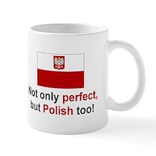 Perfect Polish Mug