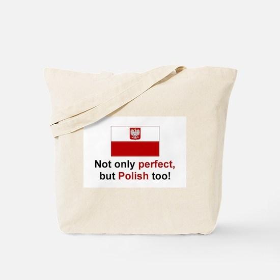 Perfect Polish Tote Bag