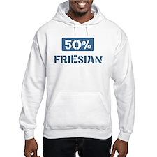 50 Percent Friesian Hoodie