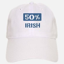 50 Percent Irish Baseball Baseball Cap