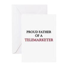 Proud Father Of A TELEMARKETER Greeting Cards (Pk