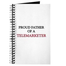 Proud Father Of A TELEMARKETER Journal