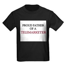 Proud Father Of A TELEMARKETER T