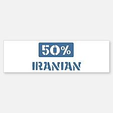50 Percent Iranian Bumper Bumper Bumper Sticker