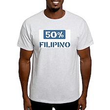 50 Percent Filipino T-Shirt
