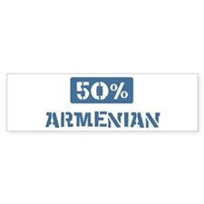 50 Percent Armenian Bumper Bumper Sticker
