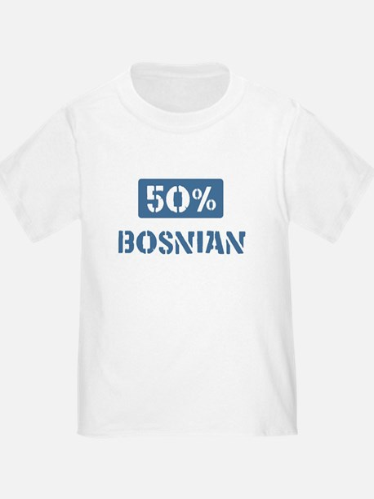 50 Percent Bosnian T